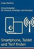 Smartphone, Tablet und Tarif finden:...