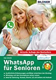 WhatsApp für Senioren: Aktuelle Version...