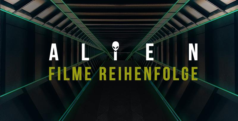 Alien Film Reihenfolge